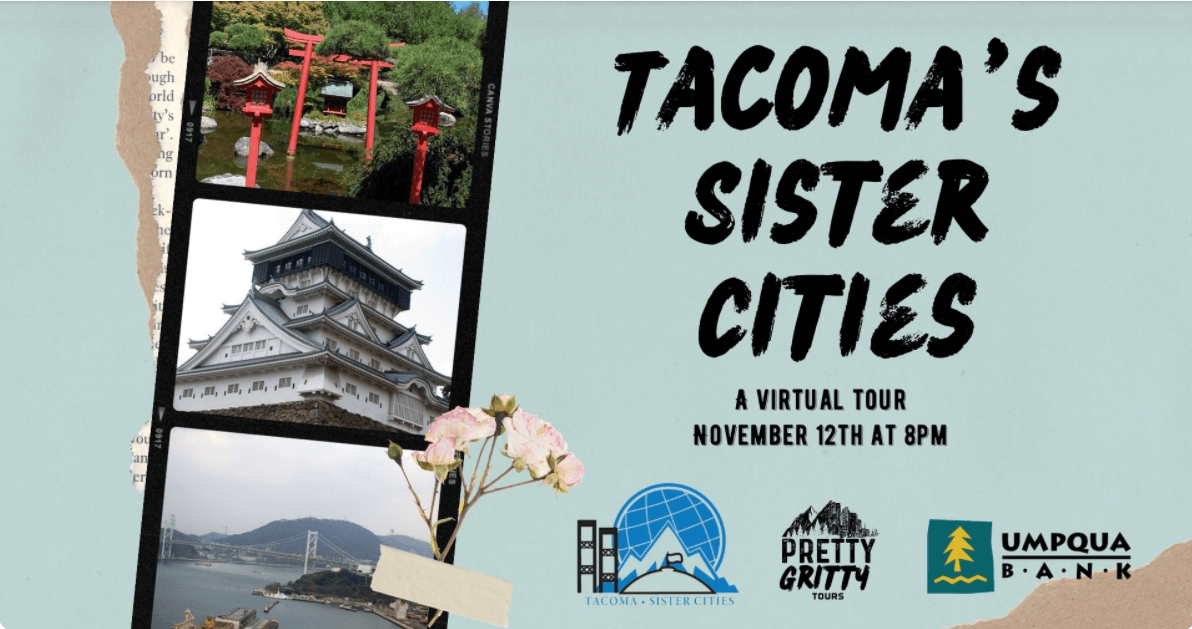 Pretty Gritty Tour of Tacoma Sister Cities