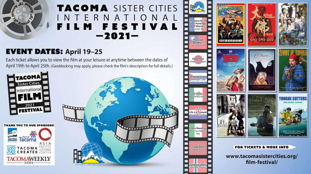 TACOMA SISTER CITIES PRESENTS THE 18TH ANNUAL INTERNATIONAL FILM FESTIVAL