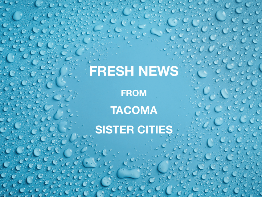 Tacoma Sister Cities Summer Newsletter